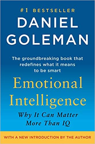 Emotional Intelligence by Daniel Coleman