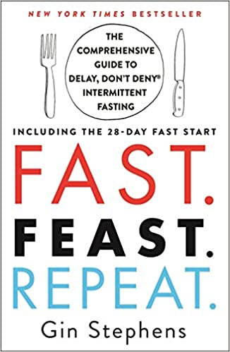 Fast. Feast. Repeat. by Gin Stephens