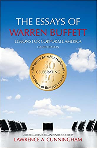 The Essays of Warren Buffett by Warren Buffet