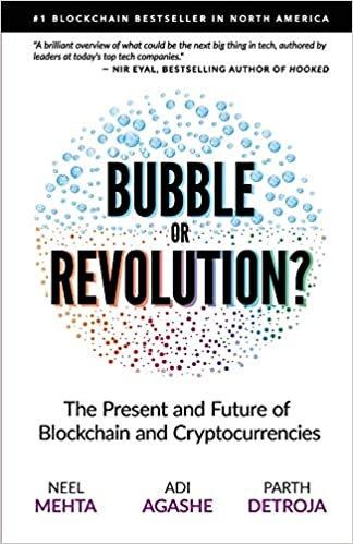 Blockchain Bubble or Revolution by Aditya Agashe