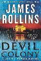 James Rollins - Devil Colony Hard Cover Books Book Store