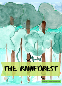 Biomes of the World: The Rainforest