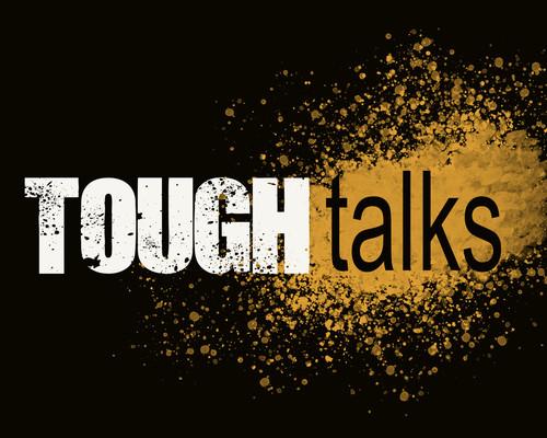 Tough Talks.jpg