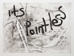 """The text """"it's pointless"""" in black layered upon an abstract gray background. There are chaotic white"""