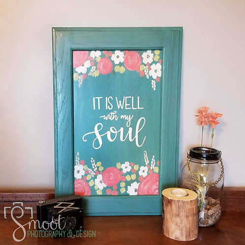 """""""It is well with my soul"""" wood sign"""