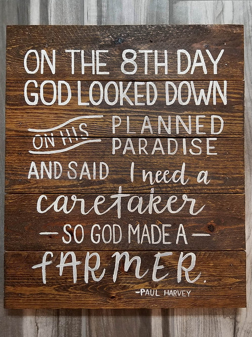 """God made a farmer"" wood sign decor"