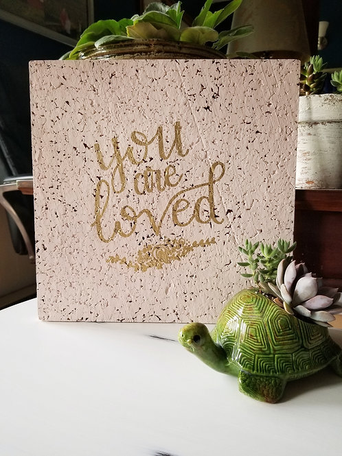 You are loved Corkboard
