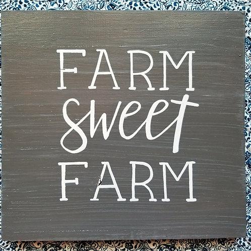 Farm sweet farm wooden sign
