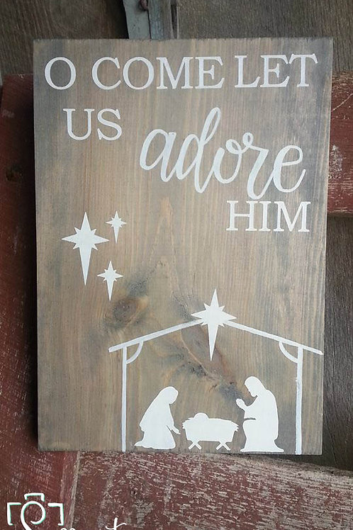 Adore Him wood sign