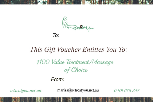 $100 value Treatment/Massage of Choice Gift Voucher