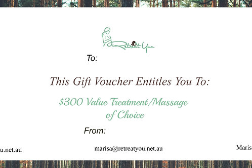$300 value Treatment/Massage of Choice Gift Voucher