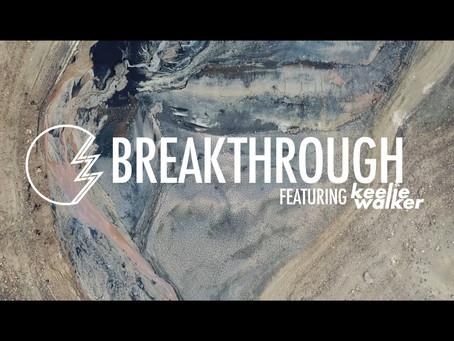 BREAKTHROUGH FEAT. KEELIE WALKER