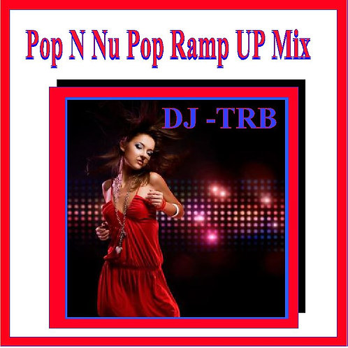 Pop N Nu Pop Ramp Up Mix