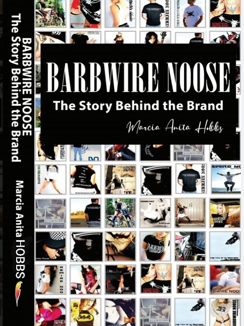 The Story Behind The Brand - BARBWIRE NOOSE