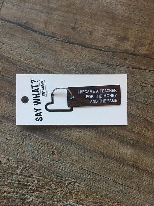 Quote Key Chains / Key Tag