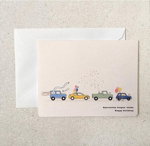 Greeting Card (Quarantine Beepin' Birthday)