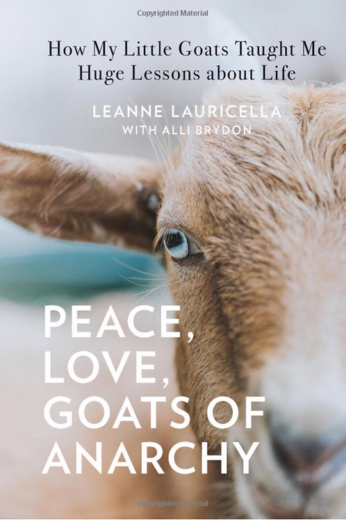 """""""Peace, Love, Goats of Anarchy"""