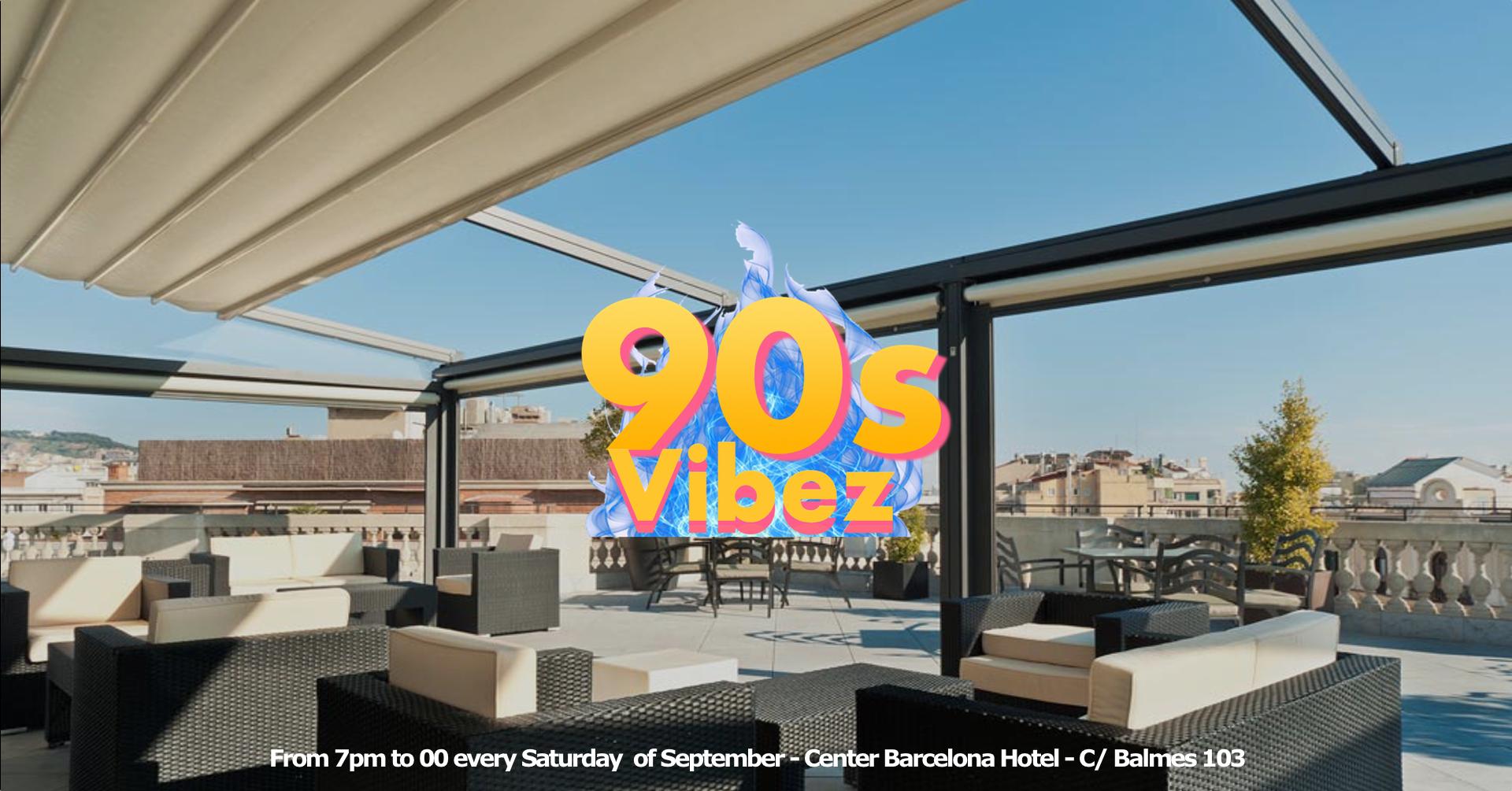 90s Vibez  - ROOFTOP EVENT