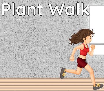 PlantWalk1.PNG