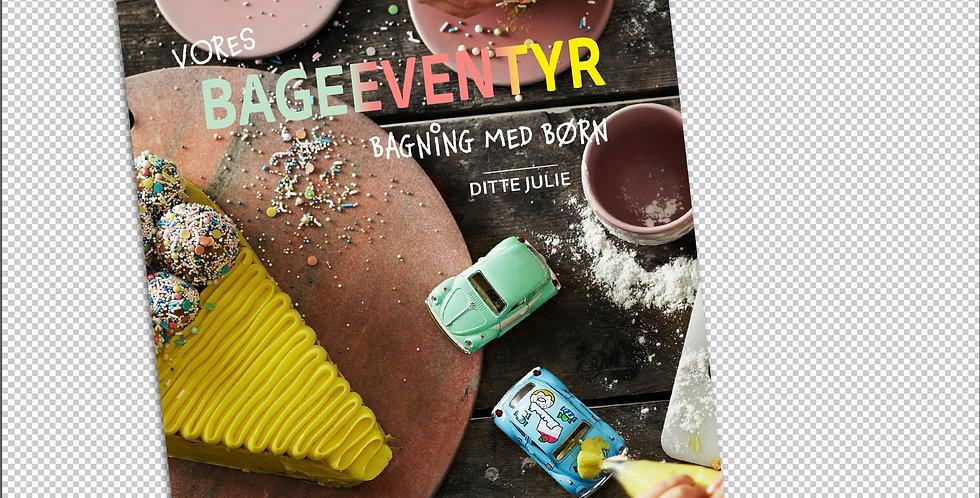 Vores bageeventyr - bagning med børn. lydbog af Ditte Julie Jensen