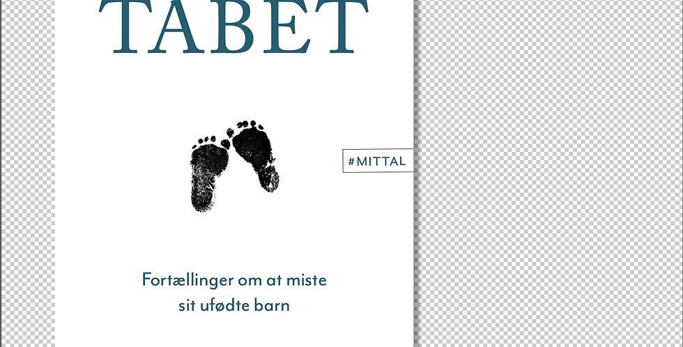 Tabet - Fortællinger om at miste sit ufødte barn