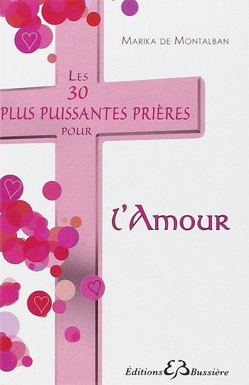 Les 30 plus puissantes prières pour l'amour - Marika de Montalbon