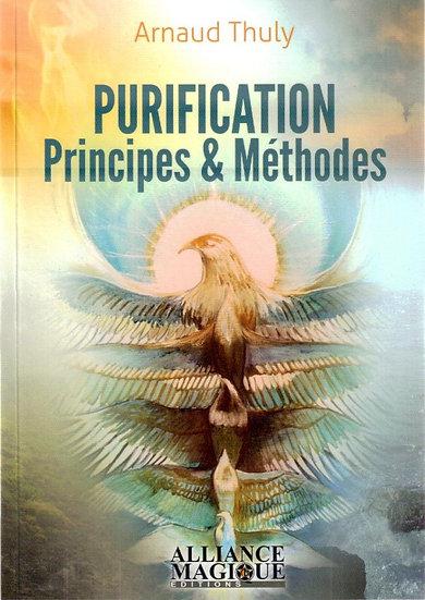 Purification : Principes Et Méthodes - Arnaud Thuly