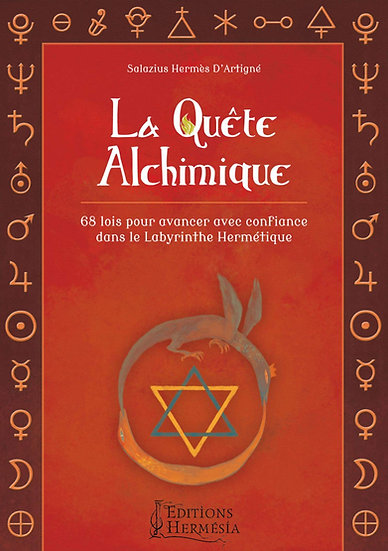 La quête alchimique - Salazius Hermès D'Artigné