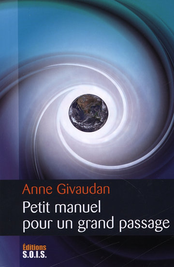 Petit manuel pour un grand passage - Anne Givaudan