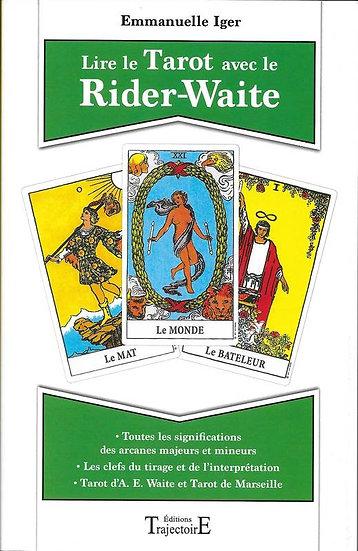 Lire le tarot avec le Rider-Waite - Emmanuel Iger