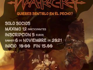 TORNEO WARCRY: QUIERES SENTIRLO EN EL PECHO? (6-Nov-2021)