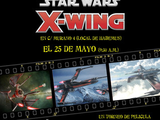 TORNEO X-WING 2.0 (25 MAY 2019)