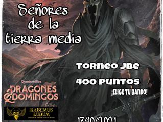 TORNEO EL SEÑOR DE LOS ANILLOS JBE (17-Oct-2021)