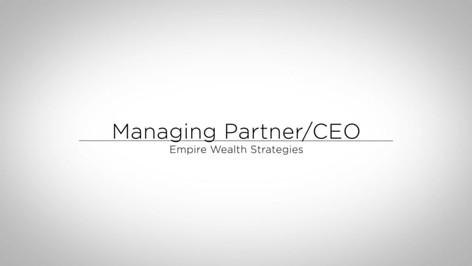 Managing Partner: Empire Wealth Strategies
