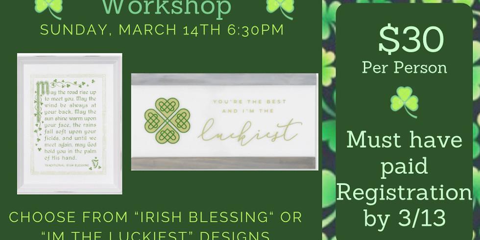 St. Patrick's Sign Workshop