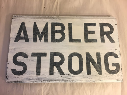 Ambler Strong Reclaimed Wood Sign