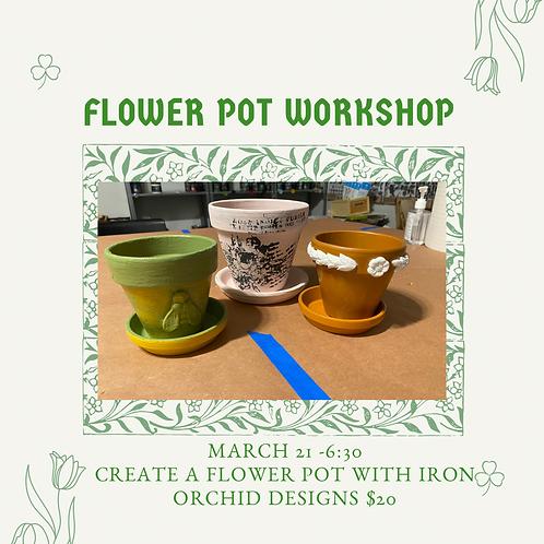 Sunday 6:30 Flower Pot Workshop