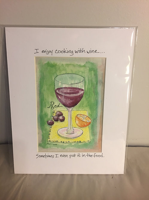 Cooking with Wine Matted Print
