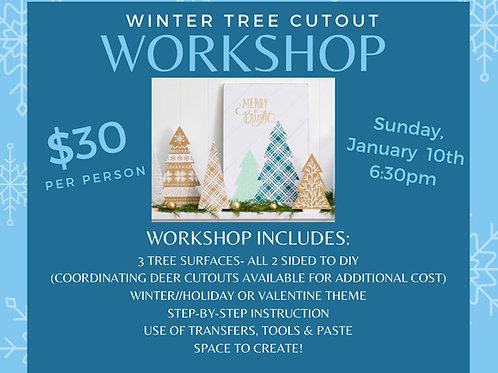Winter Tree Workshop Jan. 10th 6:30 PM