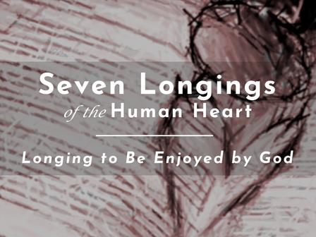Longing to Be Enjoyed by God