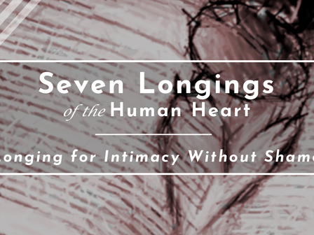 Longing for Intimacy Without Shame
