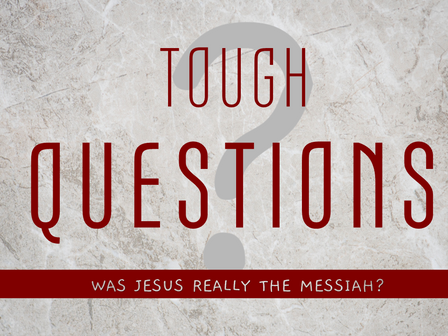 Was Jesus Really the Messiah?