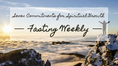 Seven Commitments for Spiritual Growth: Fasting Weekly