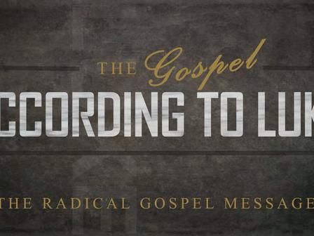 The Radical Gospel Message