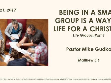 Being In a Small Group Is a Way of Life for a Christian