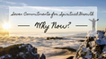 Seven Commitments of Spiritual Growth: Why Now?