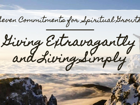 Giving Extravagantly and Living Simply