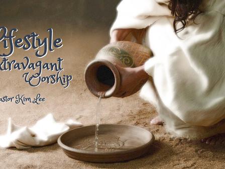 A Lifestyle of Extravagant Worship