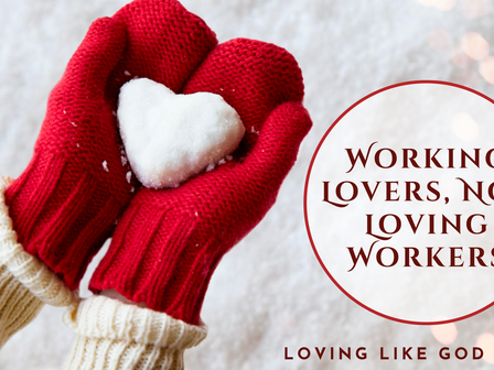 Working Lovers, Not Loving Workers