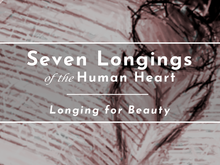 The Longing for Beauty